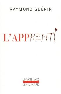 L'apprenti - RaymondGuérin