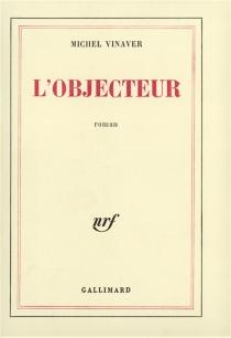 L'Objecteur - MichelVinaver
