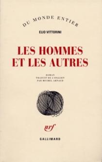 Les hommes et les autres - ElioVittorini