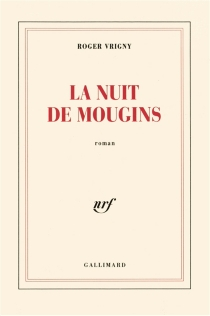La Nuit de Mougins - RogerVrigny