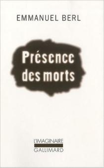 Présence des morts - EmmanuelBerl