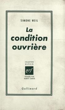 La Condition ouvrière - SimoneWeil