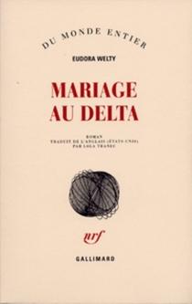 Mariage au delta - EudoraWelty