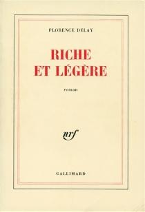 Riche et légère - FlorenceDelay