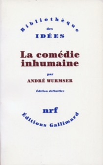 La Comédie inhumaine - AndréWurmser