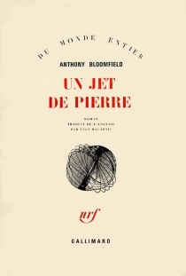 Un jet de pierre - Anthony Bloomfield
