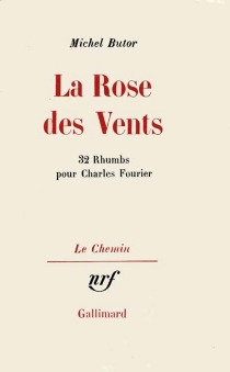 La Rose des vents : 32 rhumbs pour Charles Fourier - MichelButor