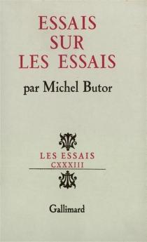 Essais sur les essais - MichelButor