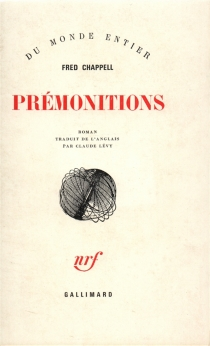 Prémonitions - Fred Chappell