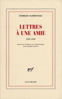 Lettres à une amie : 1923-1929 - GeorgesClemenceau