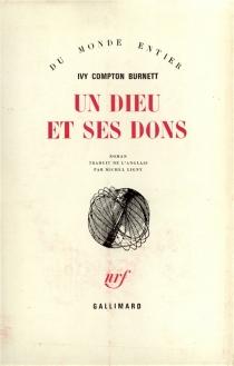 Un dieu et ses dons - IvyCompton-Burnett