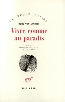 Vivre comme au paradis - Heinz vonCramer