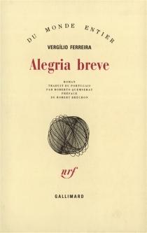 Alegria breve - VergílioFerreira