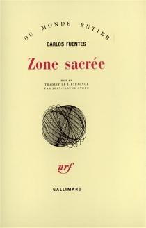 Zone sacrée - CarlosFuentes