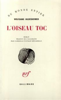 L'oiseau Toc - WolfgangHildesheimer