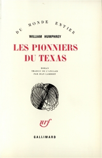 Les pionniers du Texas - William Humphrey