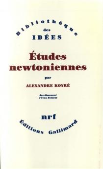 Etudes newtoniennes - AlexandreKoyré
