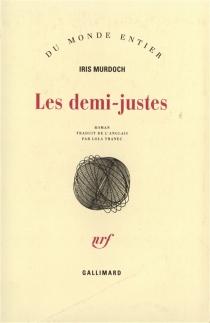 Les Demi-justes - IrisMurdoch