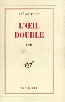 L'Oeil double - Gaëtan Picon