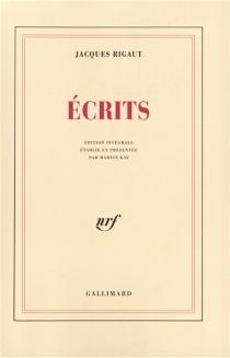 Ecrits - JacquesRigaut