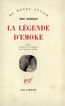 La légende d'Emöke - JosefSkvorecky