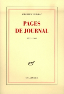 Pages de journal, 1922-1966 - Charles Vildrac