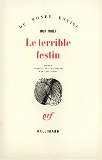 Le terrible festin - Ror Wolf
