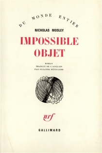 Impossible objet - Nicholas Mosley