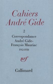 Correspondance André Gide-François Mauriac 1912-1950 -