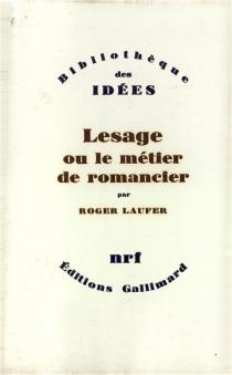 Lesage ou le Métier de romancier - RogerLaufer