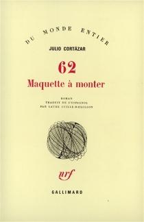 62, maquette à monter - JulioCortázar