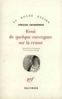 Essai de quelque envergure sur la crasse - ChristianEnzensberger