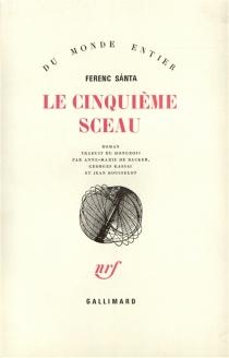 Le cinquième sceau - FerencSánta
