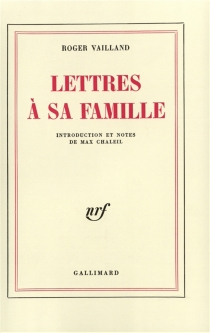 Lettres à sa famille - Roger Vailland
