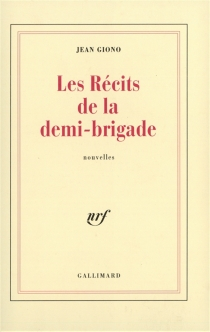 Les récits de la demi-brigade - JeanGiono