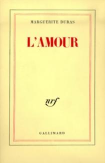 L'amour - MargueriteDuras