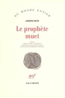 Le prophète muet - JosephRoth