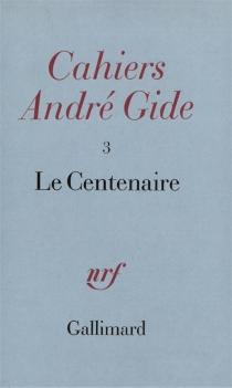 Cahiers André Gide, n° 3 -
