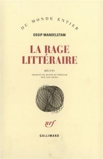 La rage littéraire - OssipMandelstam