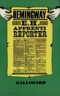 E.H. apprenti reporter : articles du Kansas city star - Ernest Hemingway