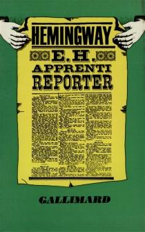 E.H. apprenti reporter : articles du Kansas city star - ErnestHemingway