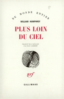 Plus loin du ciel - William Humphrey