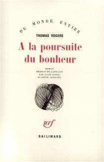 A la poursuite du bonheur - ThomasRogers