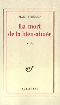 La mort de la bien-aimée - MarcBernard