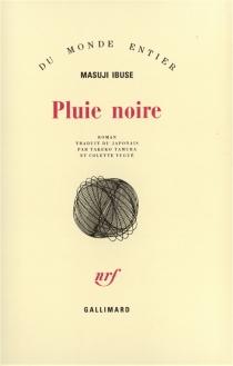 Pluie noire - MasujiIbuse