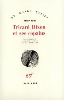 Tricard Dixon et ses copains - PhilipRoth