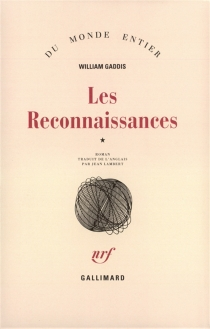 Les reconnaissances - WilliamGaddis