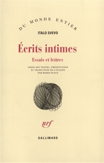 Ecrits intimes : essais et lettres - ItaloSvevo