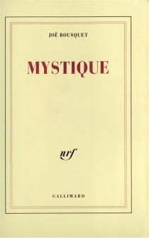 Mystique - JoëBousquet