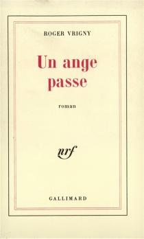 Un Ange passe - RogerVrigny